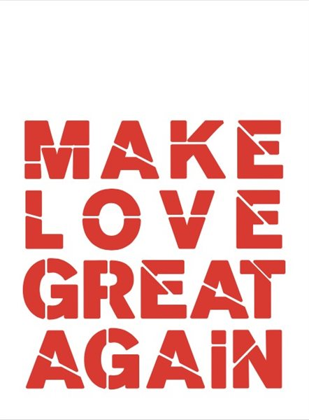 MAKE LOVE GREAT AGAIN Tea Towel